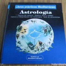 Libros de segunda mano: ASTROLOGIA CIENCIA DEL CARÁCTER – DESTINO AMOR Y TRABAJO – CÁLCULO DE INTERPRETACIÓN DEL HORÓSCOPO . Lote 153368946