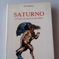 Libros de segunda mano: SATURNO (UN NUEVO ENFOQUE DE UN VIEJO DIABLO) / LIZ GREENE. Lote 155515938