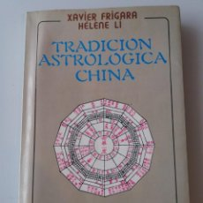 Libros de segunda mano: TRADICION ASTROLOGICA CHINA. Lote 155516718