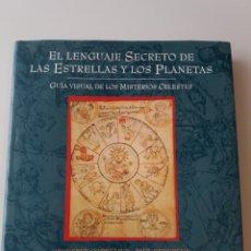 Libros de segunda mano: EL LENGUAJE SECRETO DE LAS ESTRELLAS Y LOS PLANETAS. Lote 155517470