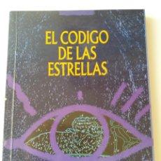 Libros de segunda mano: EL CODIGO DE LAS ESTRELLAS. Lote 155517826