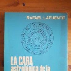 Libros de segunda mano: LA CARA ASTROLOGICA DE LA POLITICA. RAFAEL LAFUENTE. SAN MARATIN. 1976 284PP D.AUTOR. Lote 156653874