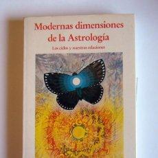 Libros de segunda mano: MODERNAS DIMENSIONES DE LA ASTROLOGIA - LOS CICLOS Y NUESTRAS RELACIONES - STEPHEN ARROYO. Lote 156678902
