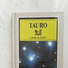Libros de segunda mano: LIBRO HORÓSCOPO TAURO. Lote 161137213