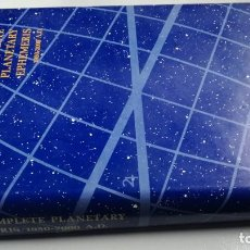 Libros de segunda mano: THE COMPLETE PLANETARY EPHEMERIS 1950 2000 A D - LA EFEMÉRIDES PLANETARIAS COMPLETAS 1950 2000 A D. Lote 217072132