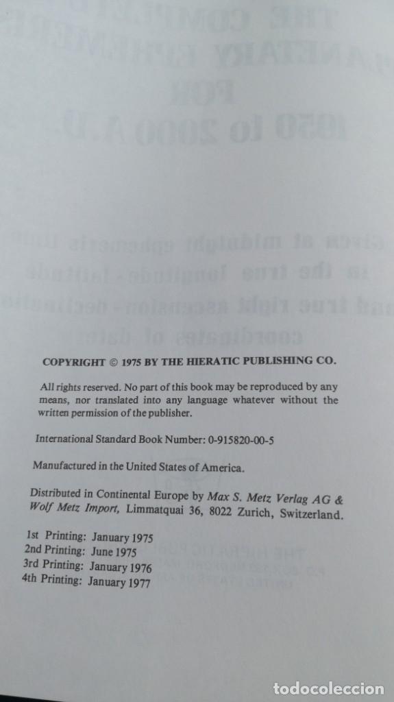 Libros de segunda mano: THE COMPLETE PLANETARY EPHEMERIS 1950 2000 A D - LA EFEMÉRIDES PLANETARIAS COMPLETAS 1950 2000 A D - Foto 6 - 161288398
