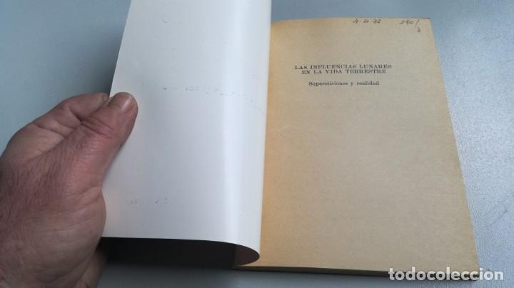 Libros de segunda mano: RAIMUNDO JEMMA LAS INFLUENCIAS LUNARES EN LA VIDA TERRESTRE. SUPERSTICIONES Y REALIDAD BUENOS AIRES - Foto 3 - 161290610