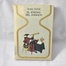 Libros de segunda mano: EL ENIGMA DEL ZODIACO, SADOUL, JACQUES. Lote 162174986