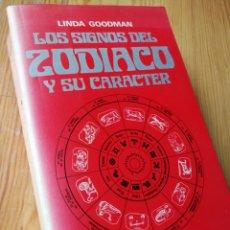 Livres d'occasion: LOS SIGNOS DEL ZODIACO Y SU CARACTER- LINDA GOODMAN, EDICIONES URANO, 1985.. Lote 165667274