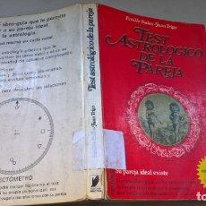 Libros de segunda mano: LIBRO: TEST ASTROLÓGICO DE LA PAREJA - JUAN TRIGO. EMILIO SALAS (ABLN). Lote 165993278