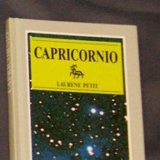 Libros de segunda mano: CAPRICORNIO LAURENE PETIT. Lote 166273298