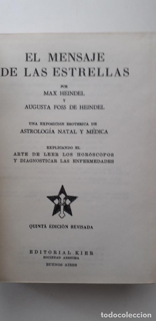 Libros de segunda mano: EL MENSAJE DE LAS ESTRELLAS. LA FRATERNIDAD ROSACRUZ - MAX HEINDEL (KIER, 5ª EDICIÓN 1970) - Foto 4 - 166838334