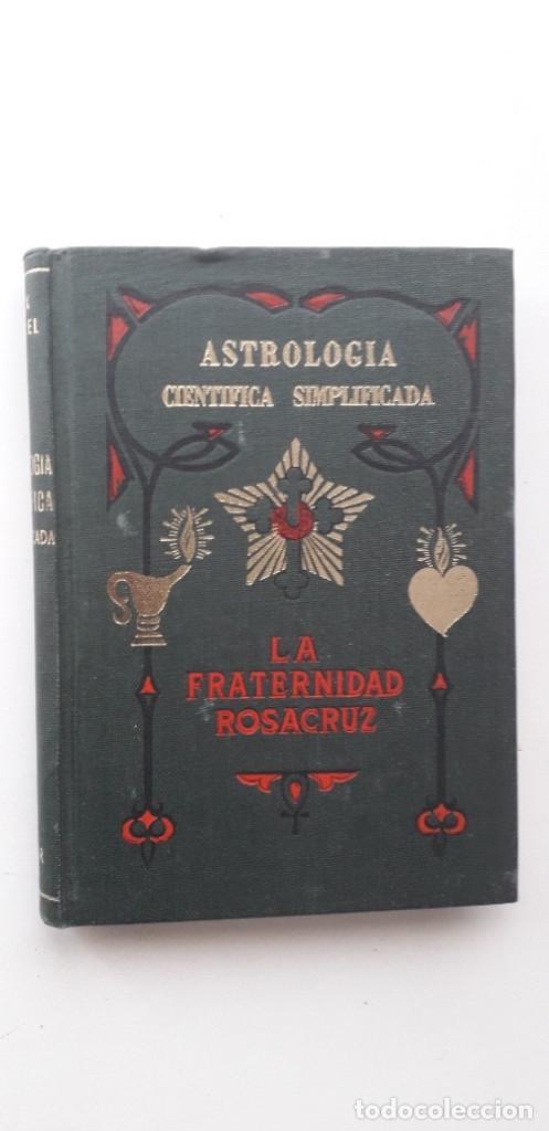 ASTROLOGIA CIENTIFICA SIMPLIFICADA, LA FRATERNIDAD ROSACRUZ - MAX HEINDEL (KIER 1958) (Libros de Segunda Mano - Parapsicología y Esoterismo - Astrología)
