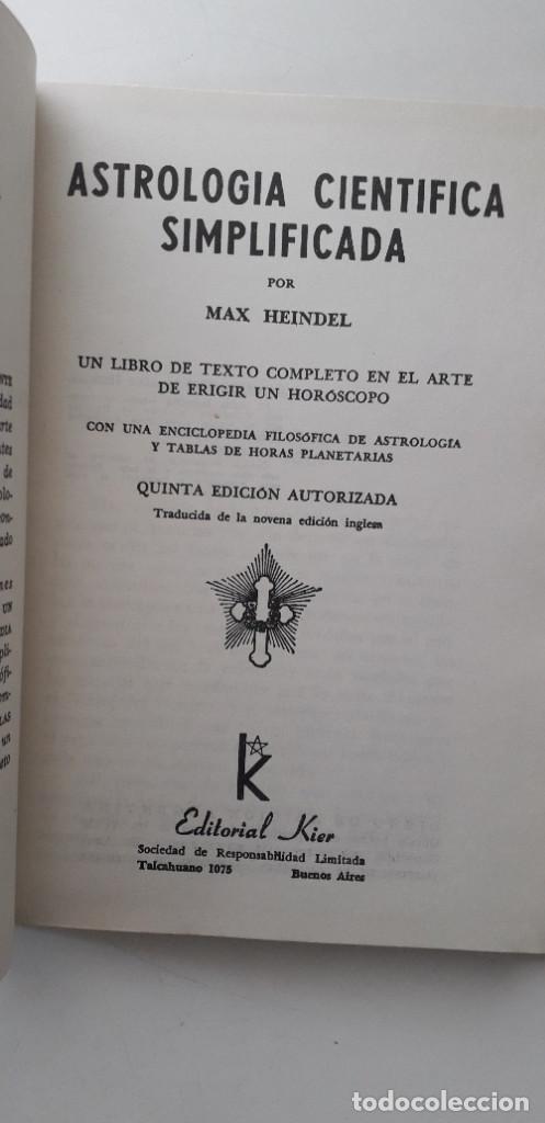 Libros de segunda mano: ASTROLOGIA CIENTIFICA SIMPLIFICADA, LA FRATERNIDAD ROSACRUZ - MAX HEINDEL (Kier 1958) - Foto 4 - 166913120