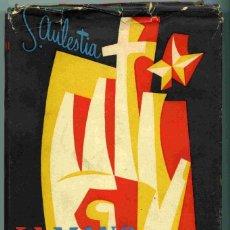 Libros de segunda mano: LIBRO - LA MANO - LENGUAJE DESCONOCIDO - SALVADOR AULESTIA - 1954 - 1ª EDICIÓN. Lote 167258424