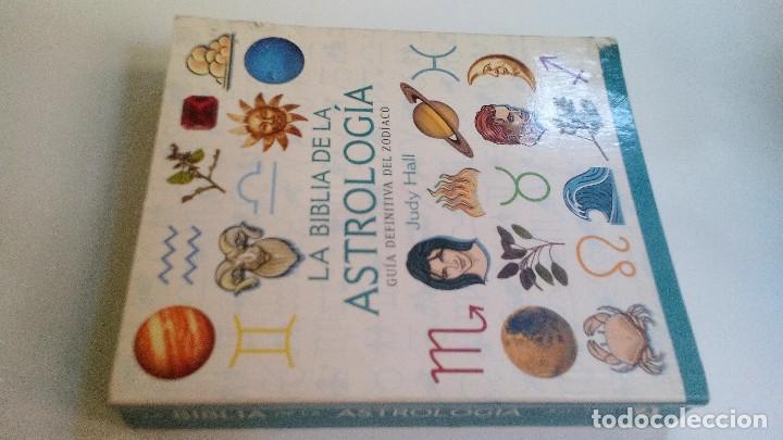 LA BIBLIA DE LA ASTROLOGÍA-JUDY HALL-GAIA EDICIONES-PRIMERA EDICION FEBRERO 2007 (Libros de Segunda Mano - Parapsicología y Esoterismo - Astrología)