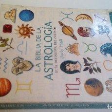 Libros de segunda mano: LA BIBLIA DE LA ASTROLOGÍA-JUDY HALL-GAIA EDICIONES-PRIMERA EDICION FEBRERO 2007. Lote 168404788
