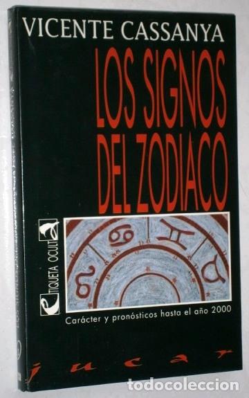 LOS SIGNOS DEL ZODIACO POR VICENTE CASSANYA DE ED. JÚCAR EN BARCELONA 1991 PRIMERA EDICIÓN (Libros de Segunda Mano - Parapsicología y Esoterismo - Astrología)