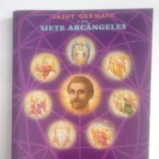 Libros de segunda mano: MENSAJES PARA LA ERA ACUARIO. SAINT GERMANIN Y LOS SIETE ARCÁNGELES ELIZABETH CLARE PROPHET. TDK390. Lote 170200320
