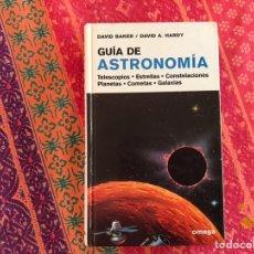 Libros de segunda mano: GUÍA DE ASTRONOMÍA. DAVID BAKER. OMEGA. Lote 236592865