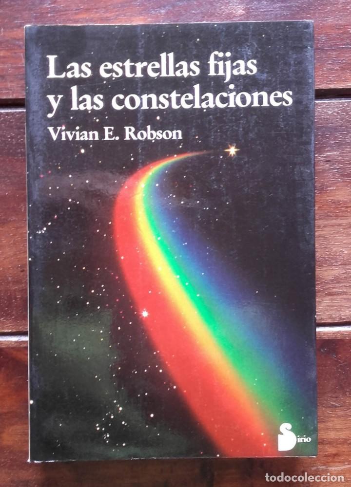 LAS ESTRELLAS FIJAS Y LAS CONSTELACIONES, VIVIAN E. ROBSON (Libros de Segunda Mano - Parapsicología y Esoterismo - Astrología)
