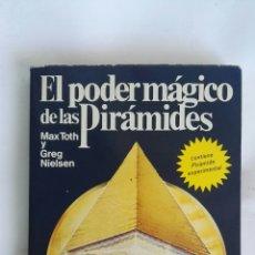 Libros de segunda mano: EL PODER MÁGICO DE LAS PIRÁMIDES. Lote 171725500