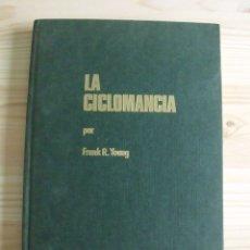 Livres d'occasion: LIBRO LA CICLOMANCIA - FRANK R. YOUNG. Lote 203205175