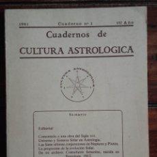 Libros de segunda mano: 1981, CUADERNOS DE CULTURA ASTROLÓGICA NÚMERO 1. Lote 172363679