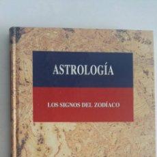 Libros de segunda mano: ASTROLOGÍA LOS SIGNOS DEL ZODIACO. Lote 172798297