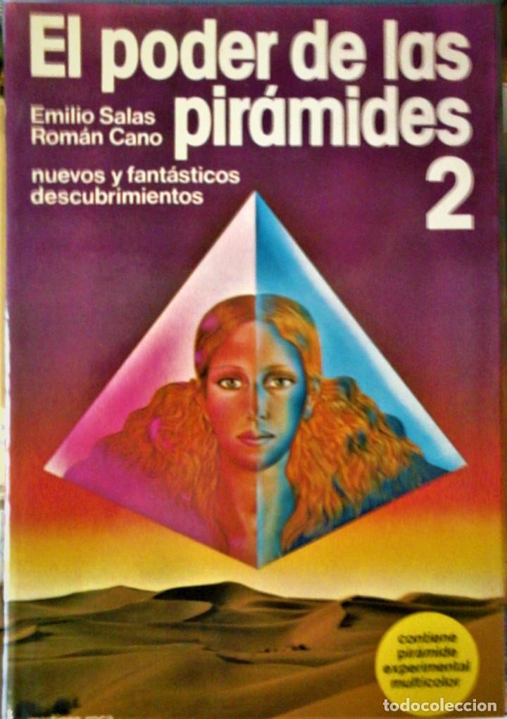 EMILIO SALAS Y ROMÁN CANO - EL PODER DE LAS PIRÁMIDES 2 (CONTIENE PIRÁMIDE EXPERIMENTAL MULTICOLOR) (Libros de Segunda Mano - Parapsicología y Esoterismo - Astrología)
