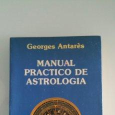 Livros em segunda mão: MANUAL PRÁCTICO DE ASTROLOGÍA, GEORGE ANTARES, EDICIONES OBELISCO, 1988.. Lote 174621833