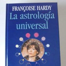 Libros de segunda mano: LA ASTROLOGÍA UNIVERSAL - FRANÇOISE HARDY - EDITORIAL DE VECCHI. Lote 177035012