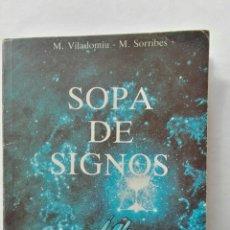 Libros de segunda mano: SOPA DE SIGNOS. Lote 177577240