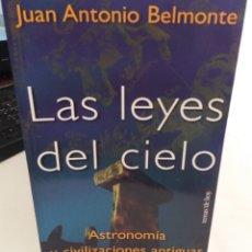 Libros de segunda mano: LAS LEYES DEL CIELO. ASTRONOMÍA Y CIVILIZACIONES ANTIGUAS - BELMONTE, JUAN ANTONIO. Lote 179243833