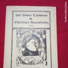 Libros de segunda mano: LAS BODAS QUÍMICAS DE CHRISTIAN ROSENKREUTZ .. Lote 179888421