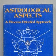 Libros de segunda mano: ASTROLOGICAL ASPECTS. A PROCESS-ORIENTED APPROACH. VV.AA. Lote 180106520