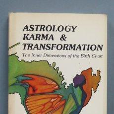 Libros de segunda mano: ASTROLOGY KARMA & TRANSFORMATION. THE INNER DIMENSIONS OF THE BIRTH CHART. STEPHEN ARROYO. Lote 180106557