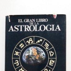 Libros de segunda mano: EL GRAN LIBRO DE LA ASTROLOGÍA. DEREK Y JULIA PARKER. EDITORIAL DEBATE. TDK405. Lote 182994431