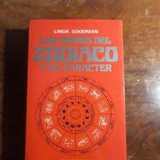 Libros de segunda mano: LOS SIGNOS DEL ZODIACO Y SU CARÁCTER LINDA GOODMAN. Lote 184471986