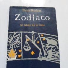 Livres d'occasion: ZODIACO (EL LATIDO DE LA VIDA).- DANE RUDYAR. Lote 184808025