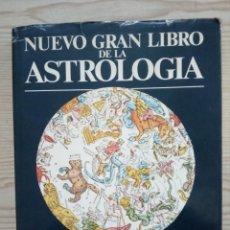 Libros de segunda mano: NUEVO GRAN LIBRO DE LA ASTROLOGIA - NUEVA EDICION PARA EL SIGLO XXI. Lote 186064530