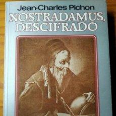 Libros de segunda mano: NOSTRADAMUS DESCIFRADO - JEAN-CHARLES PICHON - PLAZA & JANES. Lote 187182015