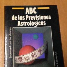 Libros de segunda mano: ABC DE LAS PREVISIONES ASTROLOGICAS.SU PORVENIR POR LOS PLANETAS.DANIELE DE CAUMON-PAOLI. TIKAL. Lote 187198772