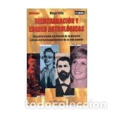Libros de segunda mano: REENCARNACIÓN Y EDADES ASTROLÓGICAS. MAGO FELIX. ILUSTRADO. Lote 189326228