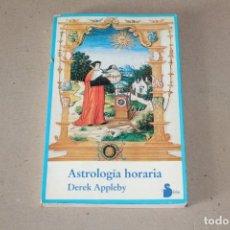 Libros de segunda mano: ASTROLOGÍA HORARIA. DEREK APPLEBY - EDITORIAL SIRIO. 1ª EDICIÓN 1988. Lote 191490835