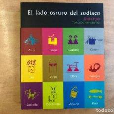 Libros de segunda mano: EL LADO OSCURO DEL ZODIACO. STELLA HYDE. EDITORIAL GRANICA. SIN ESTRENAR.. Lote 191511593
