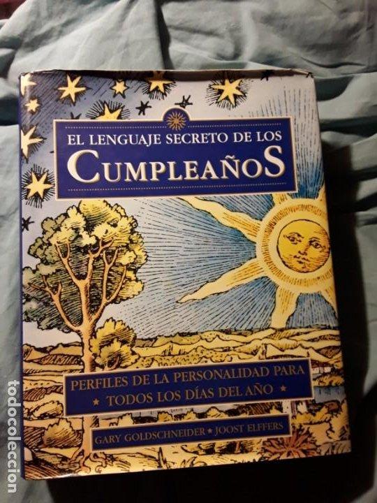 EL LENGUAJE SECRETO DE LOS CUMPLEAÑOS. DESTINO, 1998. 28X22!! CASI 2,4 K! 832 PAGS! (Libros de Segunda Mano - Parapsicología y Esoterismo - Astrología)