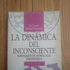 Libros de segunda mano: LA DINÁMICA DEL INCONSCIENTE - GREENE & SASPORTAS. Lote 192878845