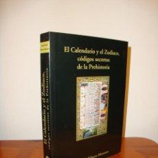 Libros de segunda mano: EL CALENDARIO Y EL ZODÍACO, CÓDIGOS SECRETOS DE LA PREHISTORIA - JORGE Mª RIBERO-MENESES, RARO. Lote 192958560