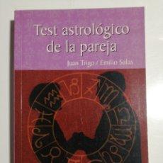 Livros em segunda mão: TEST ASTROLOGICO DE LA PAREJA JUAN TRIGO EMILIO SALAS. Lote 193059745